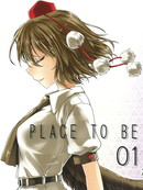 PLACE TO BE 第1话