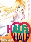 Half-Half 第6话